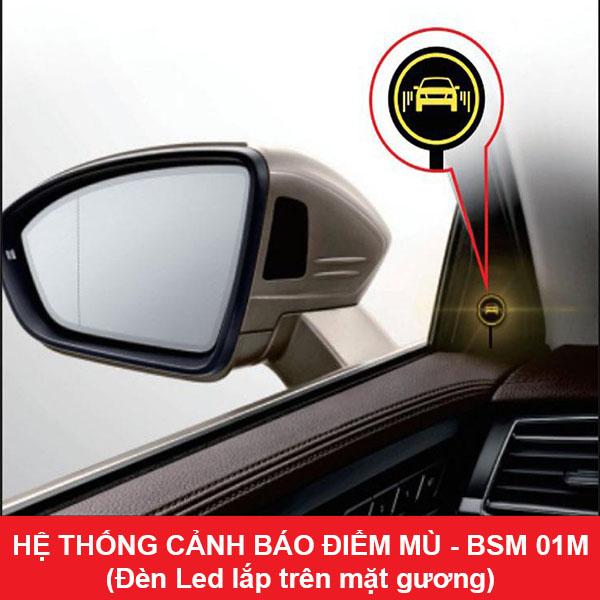 Hệ thống cảnh báo điểm mù BSM-01 (Đèn Led lắp tại Cột A)